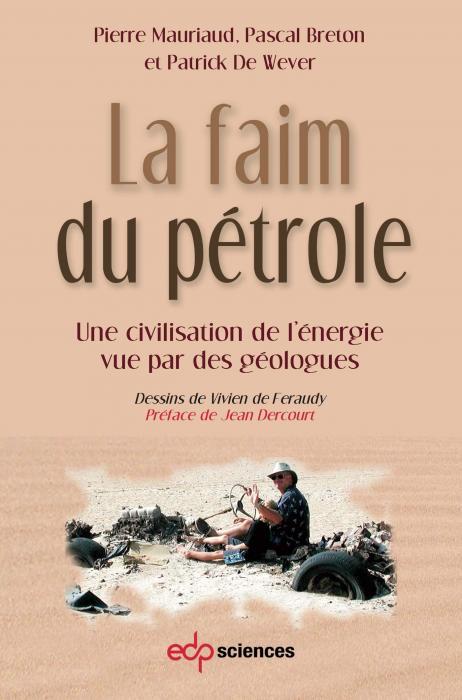 la-faim-du-petrole-une-civilisation-de-lenergie-vue-par-un-geologue