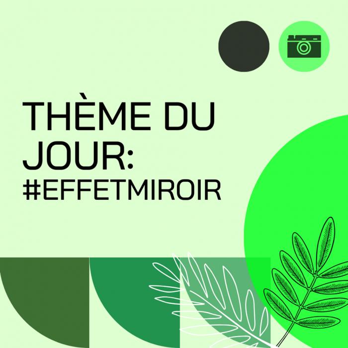 rallye-photo-jour-4-vendredi-10-avril-#effetmiroira-vous-de-jouer
